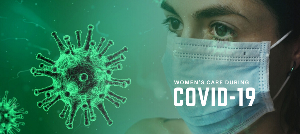 Women's Care During COVID-19